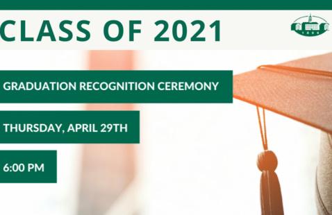 Spring 2021 Graduation Recognition Ceremony