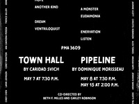 Presenting Town Hall by Caridad Svich and Pipeline by Dominique Morisseau