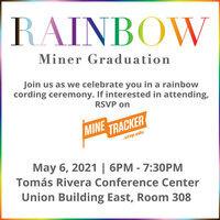 Rainbow Miner Graduation