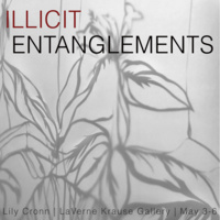 """""""ILLICIT ENTANGLEMENTS"""""""