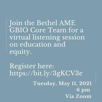 Education & Equity: A Bethel AME GBIO Core Team Listening Session