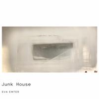 """Junk House"""