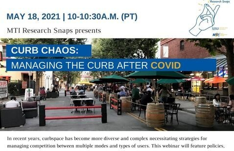 MTI Research Snaps Presents: Curb Chaos: Managing the Curb After COVID