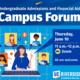 Undergraduate Admissions  and Financial Aid Campus Forum