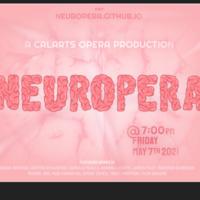 Neuropera - A CalArts Opera Production