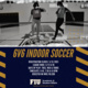 6v6 Indoor Soccer- Summer A 2021