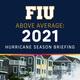 Above Average: 2021 Hurricane Season Briefing