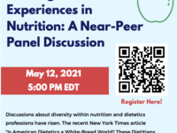 Sharing Diverse Experiences in Nutrition: A Near-Peer Panel Discussion