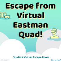 Escape from Virtual Eastman Quad! Studio X Virtual Escape Room