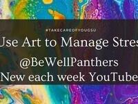 #TakeCareOfYouGSU with Art on @BeWellPanthers YouTube