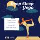Deep Sleep Yoga