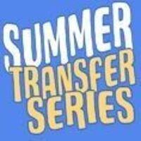 Summer Transfer Series