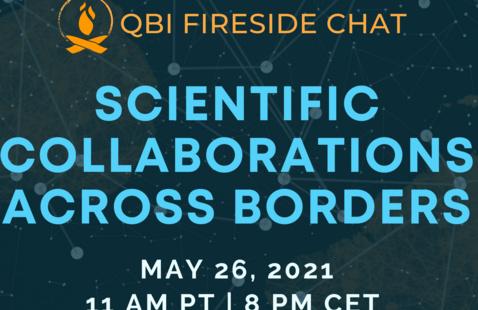 Scientific Collaborations Across Borders: a QBI Fireside Chat