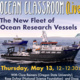 Ocean Classroom (Live!): The New Fleet of Ocean Research Vessels