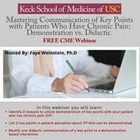 Free CME Mastering Communication of Key Points with Patients Who Have Chronic Pain: Demonstration vs. Didactic Webinar