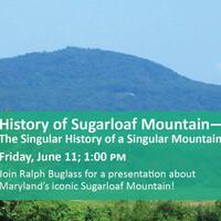 History of Sugarloaf Mountain - The Singular History of a Singular Mountain