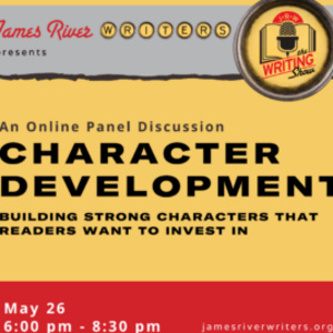 """MAY 2021 ONLINE WRITING SHOW – Character Development: Building Strong Characters that Readers Want to Invest InWhether you think characters move plot or plot informs your characters, you won't get too far with two-dimensional """"Mary Sues."""" How do you give"""