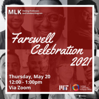 MLK Visiting Professors and Scholars Farewell Celebration 2021