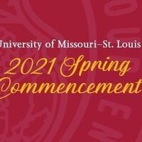 UMSL 2021 Commencement Ceremonies