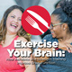 STEM Café: Exercise Your Brain: How Aerobics and Strength Training Improve Brain Function