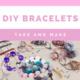 DIY Summer Bracelets Take and Make