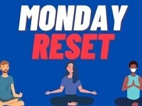 Monday Reset