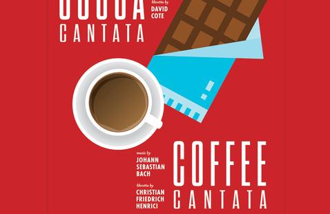 Cocoa Cantata - World Premiere with Bach's Coffee Cantata