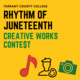 Tarrant County College, Rhythm of Juneteenth Creative Works Contest. The S in the word contest is a dollar sign. There is a red music symbol, an outlined drawing of a painter, and a camera on the bottom of this image.