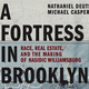 A Fortress in Brooklyn, Michael Casper and Nathaniel Deutsch