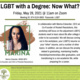 LGBT with a Degree: Now What?