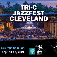 42nd Annual Tri-C JazzFest Cleveland, presented by KeyBank