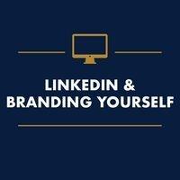 LinkedIn & Branding Yourself