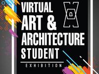 Virtual Arts & Architecture Student Exhibition