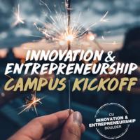 Innovation & Entrepreneurship (I&E) Campus Kickoff