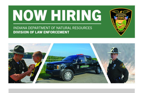 Indiana DNR Division of Law Enfroement is now hiring
