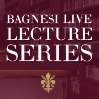 Bagnesi Live Lecture Series