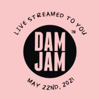 DAM JAM: Live Streamed to You
