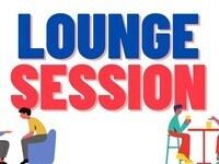 Lounge Session