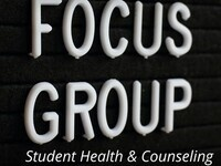 Student Health & Counseling Student Focus Group