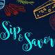 Sip & Savor Event Logo