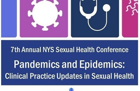 NYS Sexual Health Conference, Pandemic & Epidemics: Clinical Practice Updates in Sexual Health