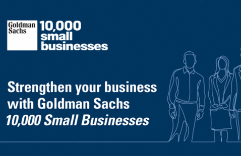 Goldman Sachs 10,000 Small Businesses Program | Small Business Connection