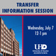Transfer Information Session - Wednesday, July 7 from 12pm-1pm
