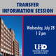 Transfer Information Session - Wednesday, July 28 from 1pm-2pm