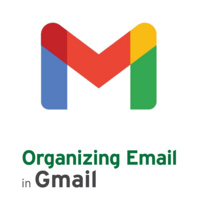 GMail: Organizing Your Email
