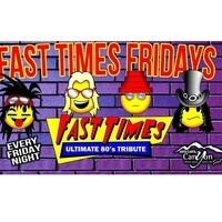 Fast Times Fridays