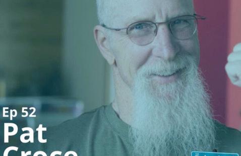 The Behavioral Corner Ep. 52 - Pat Croce