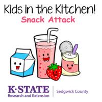 Kids in the Kitchen - Snack Attack