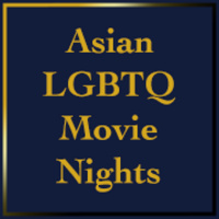 """Gold Text reading, """"Asian LGBTQ Movie Night"""" against blue background."""