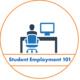 Student Employment 101